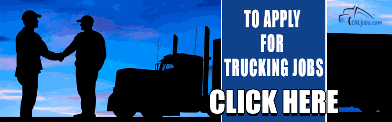 Apply for Trucking Jobs | CDLjobs.com