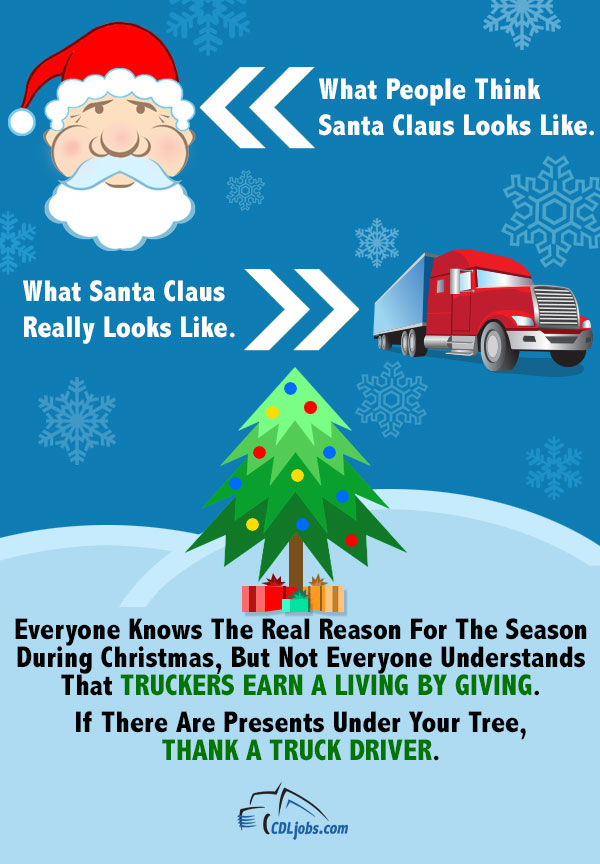 Truck Drivers Are The Real Santa Claus | CDLjobs.com