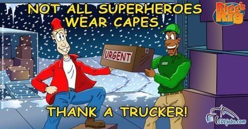 Truckers Are Superheroes | CDLjobs.com