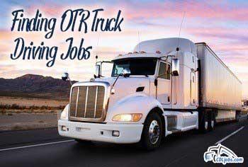 Over The Road Truck Driving Jobs | CDLjobs.com