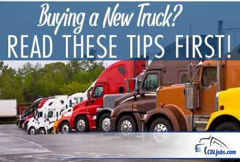 Semi Truck Purchase Tips | CDLjobs.com