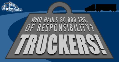 Truckers Haul Responsibility | CDLjobs.com